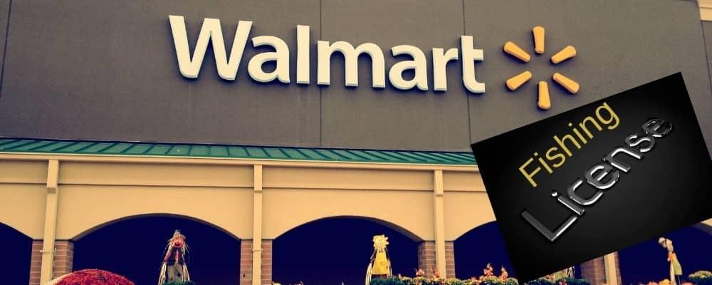 fishing license at Walmart