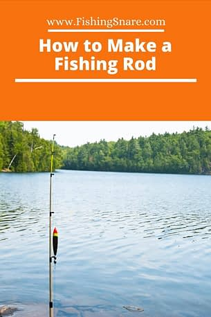 make a fishing rod at home