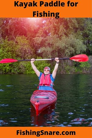 Kayak Paddle for Fishing