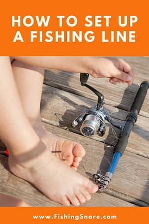 Set up a Fishing Line