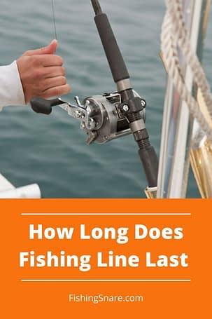 How long does a fishing line last