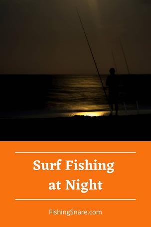 night surf fishing