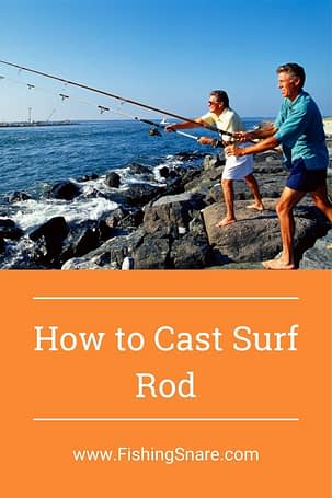 how to cast surf rod